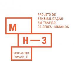Projeto Mercadoria Humana 3 | Sensibilização em Tráfico de Seres Humanos