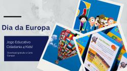 Celebre o Dia da Europa com o Cidadania 4 Kids!