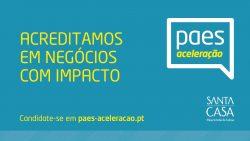 Abertura de Candidaturas ao Programa PAES – Programa de Apoio a Empreendedores Sociais
