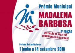 Estão abertas as candidaturas à 6ª edição do Prémio Municipal Madalena Barbosa