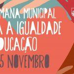 VIII Semana Municipal para a Igualdade e a Educação   Póvoa de Lanhoso