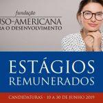 Programa de Estágios da Fundação Luso-Americana para o Desenvolvimento (FLAD)